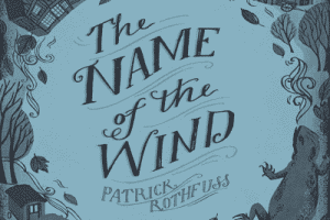 the name of the wind rothfuss